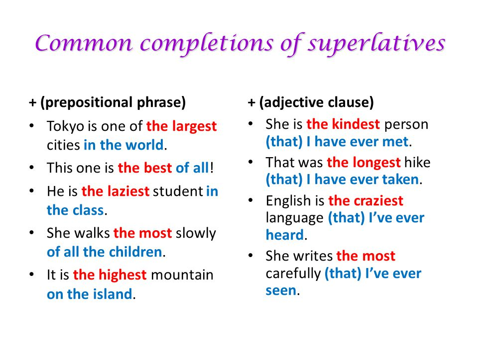 Common completions of superlatives