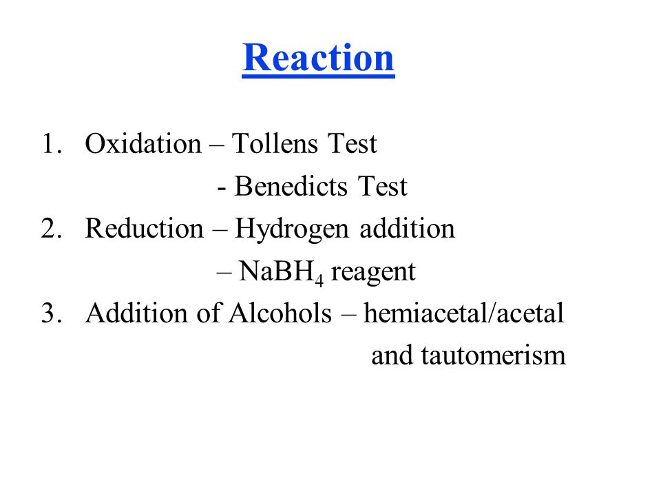 Reaction 1. Oxidation – Tollens Test - Benedicts Test