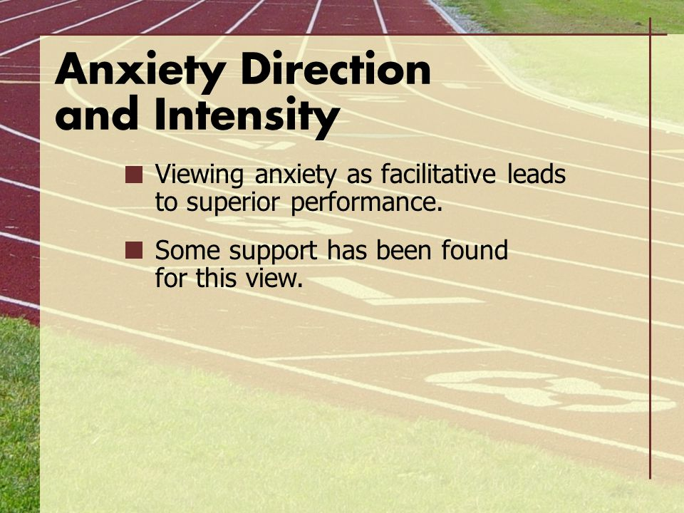 Anxiety Direction and Intensity