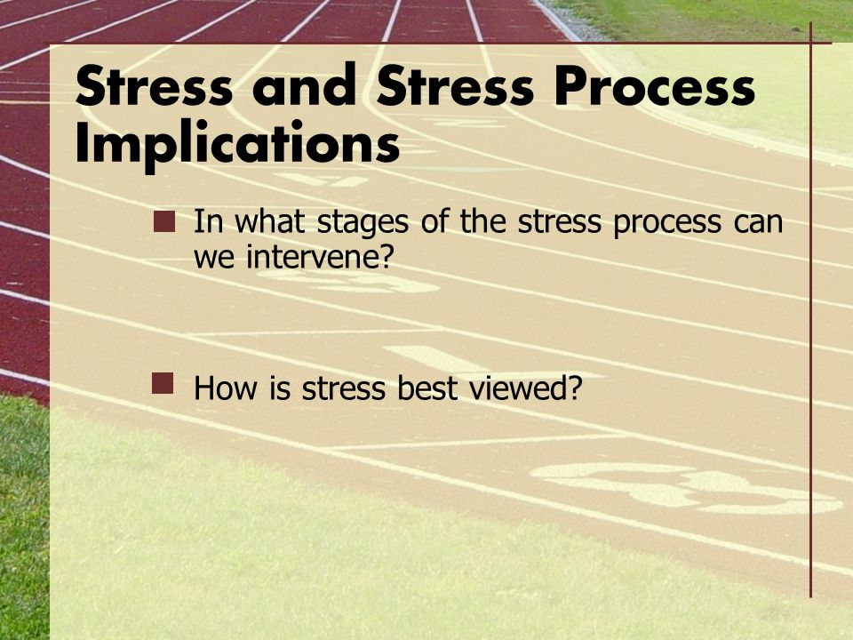 Stress and Stress Process Implications