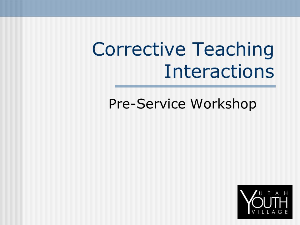 Corrective Teaching Interactions