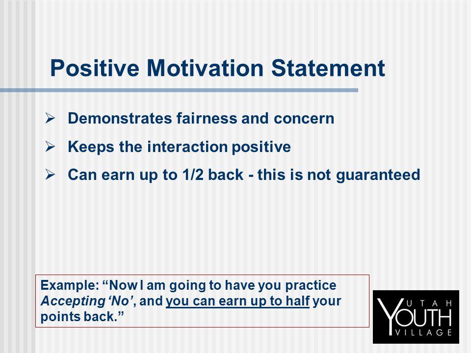 Positive Motivation Statement