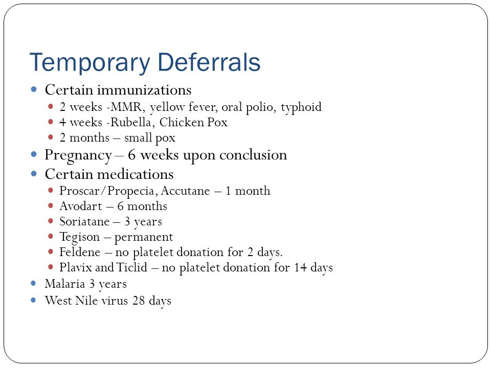 Temporary Deferrals Certain immunizations