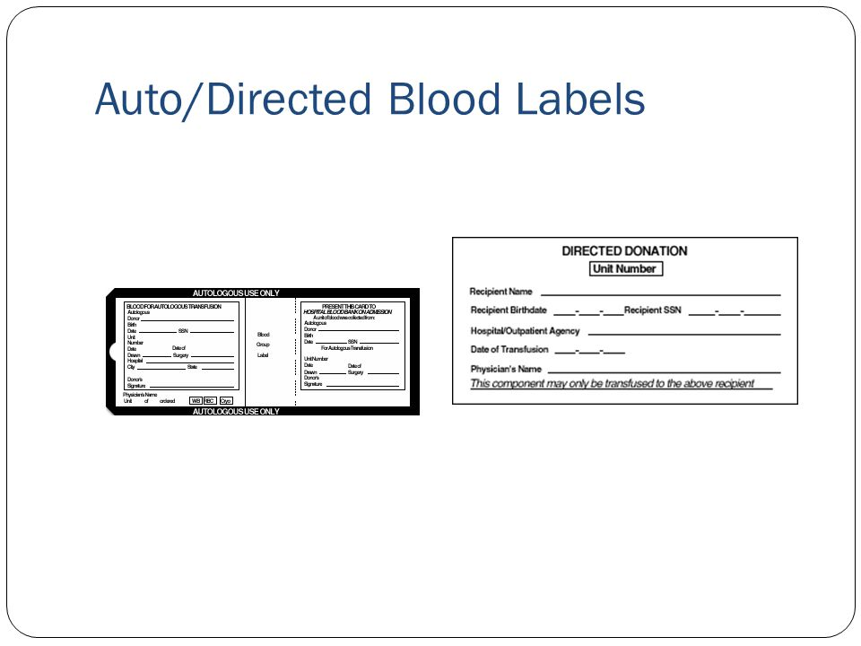 Auto/Directed Blood Labels