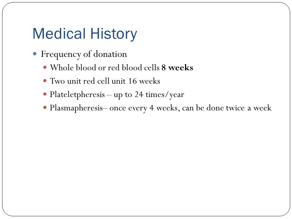 Medical History Frequency of donation