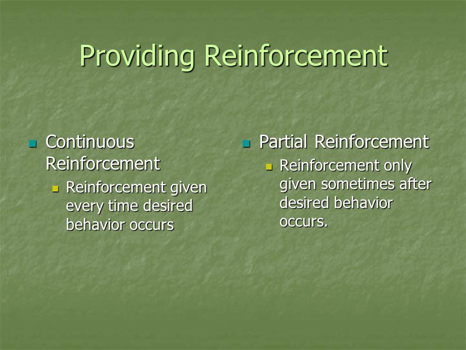 Providing Reinforcement