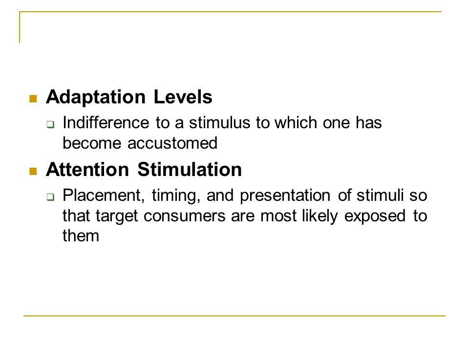 Attention Stimulation