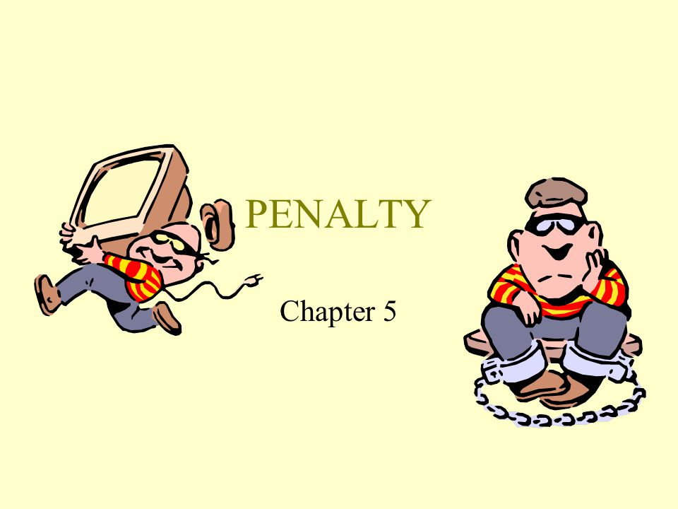 PENALTY Chapter 5