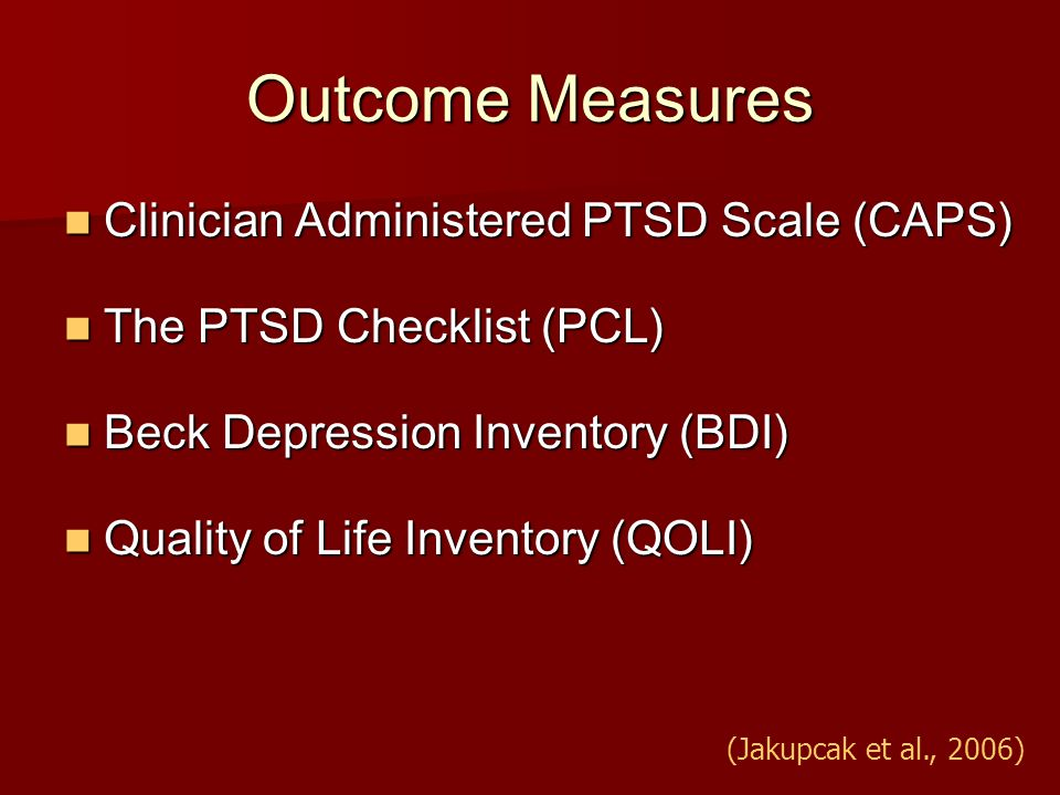Outcome Measures Clinician Administered PTSD Scale (CAPS)
