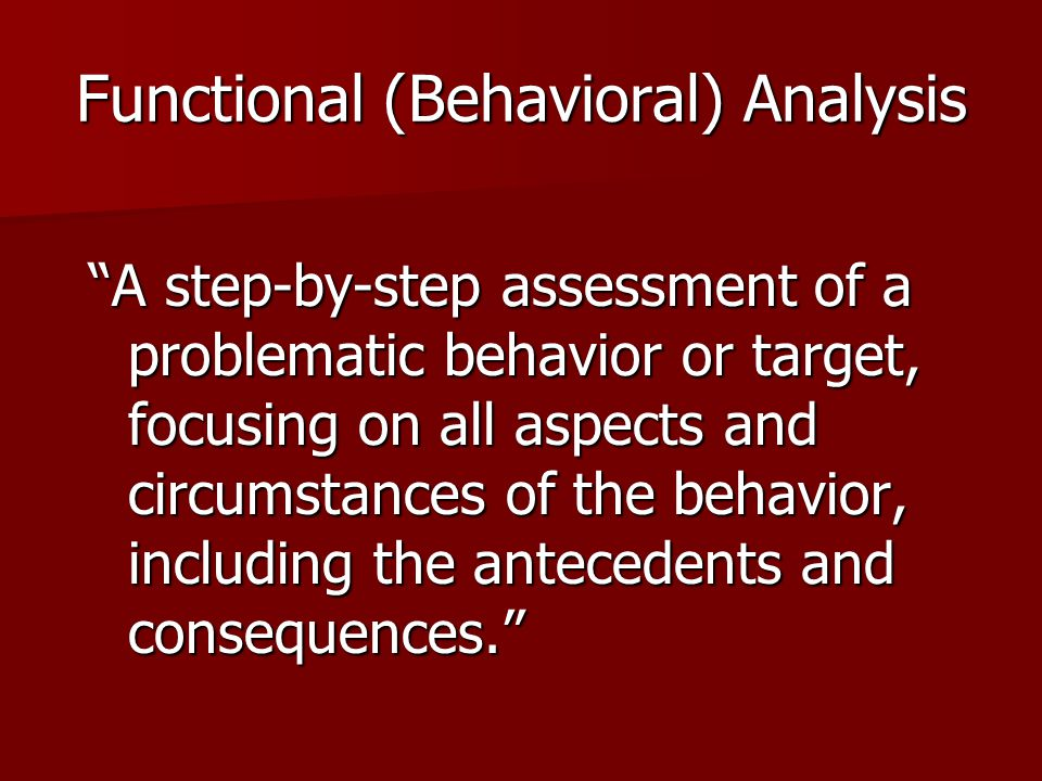 Functional (Behavioral) Analysis