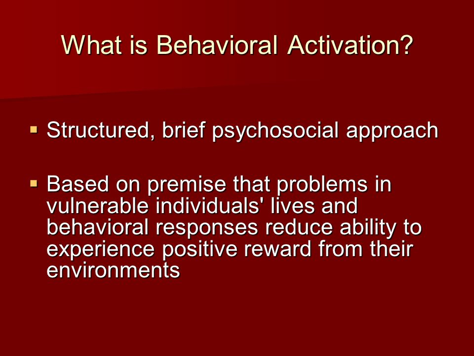 What is Behavioral Activation