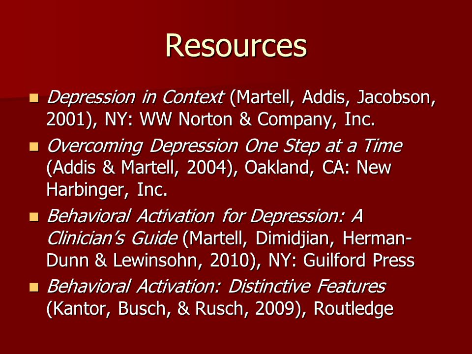 Resources Depression in Context (Martell, Addis, Jacobson, 2001), NY: WW Norton & Company, Inc.