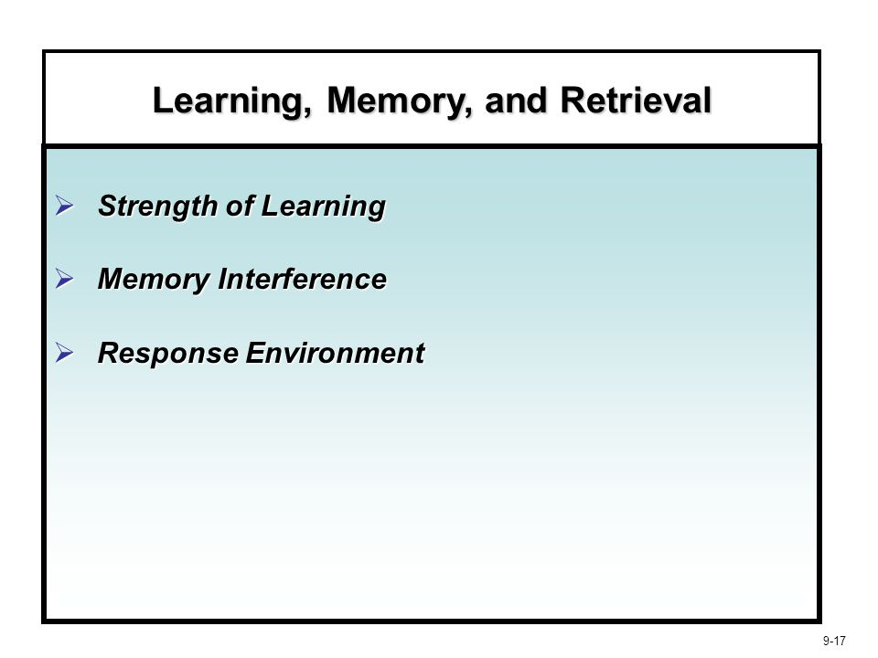 Learning, Memory, and Retrieval