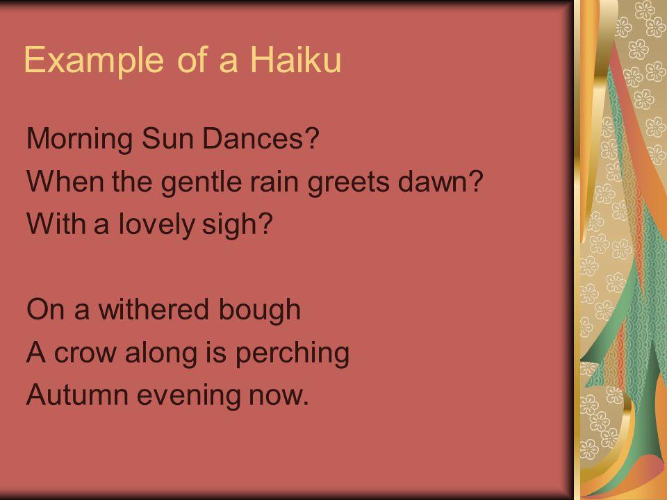 Example of a Haiku Morning Sun Dances