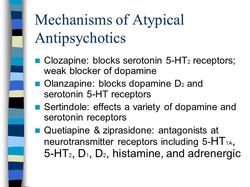 Mechanisms of Atypical Antipsychotics