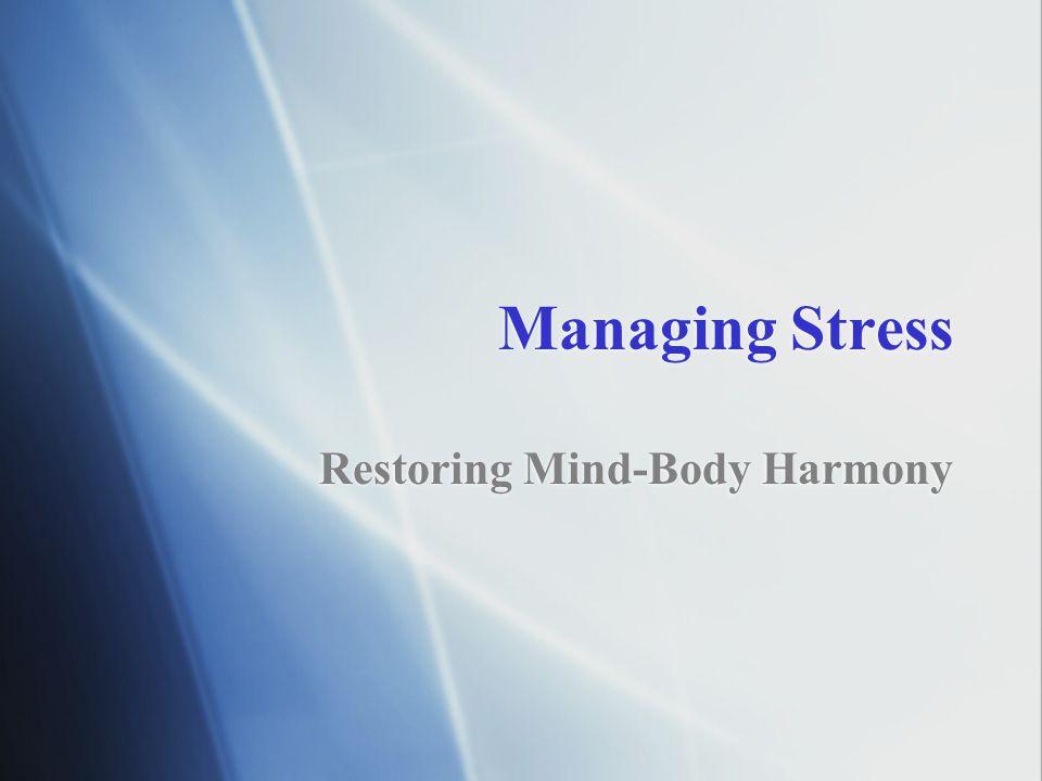 Restoring Mind-Body Harmony