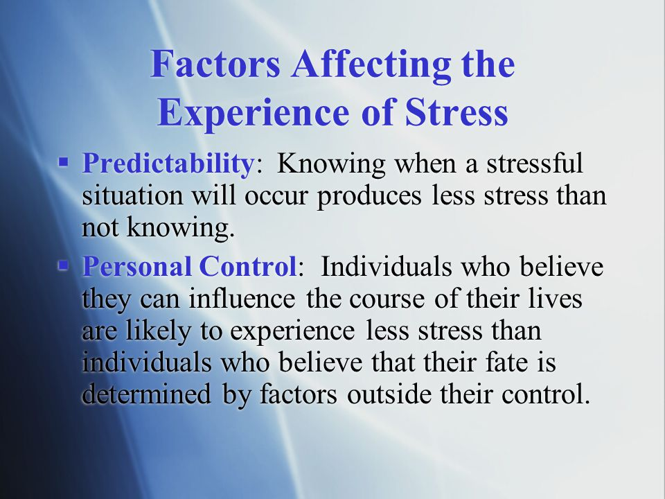 Factors Affecting the Experience of Stress
