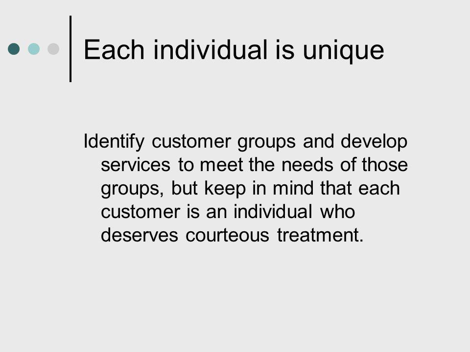 Each individual is unique