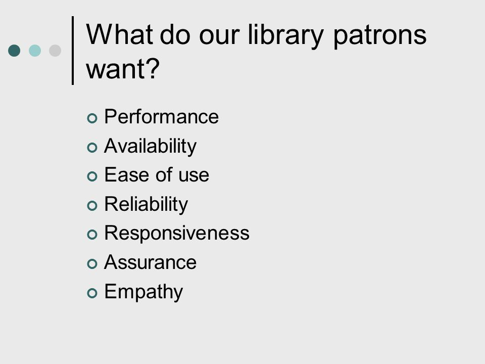What do our library patrons want
