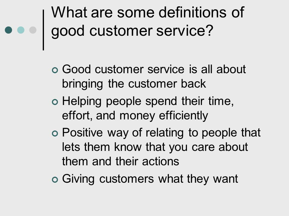 What are some definitions of good customer service