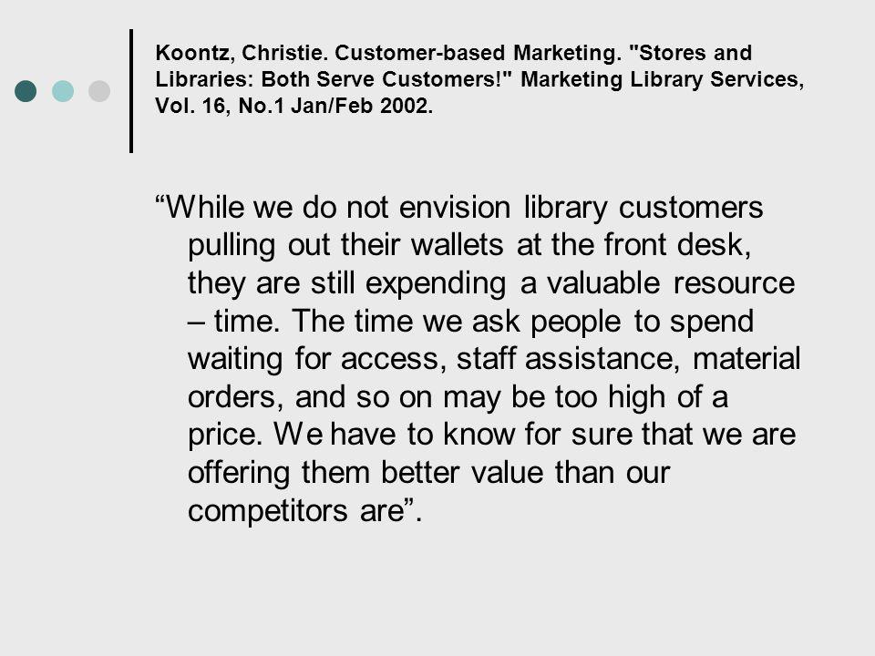 Koontz, Christie. Customer-based Marketing