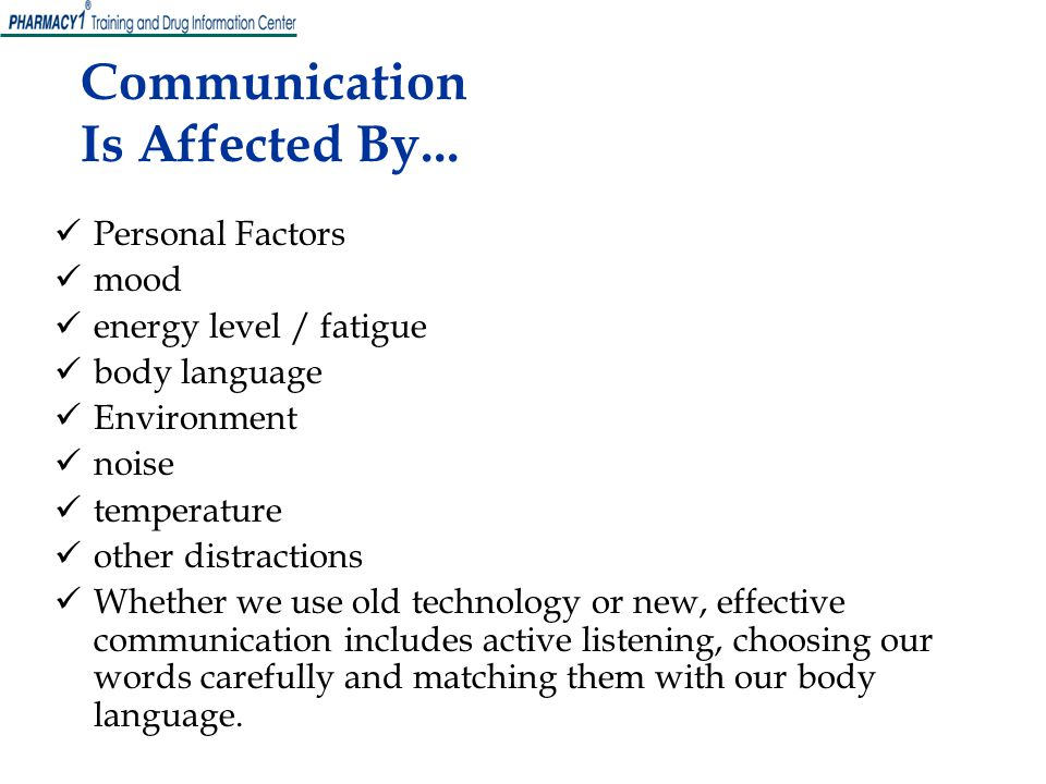 Communication Is Affected By...