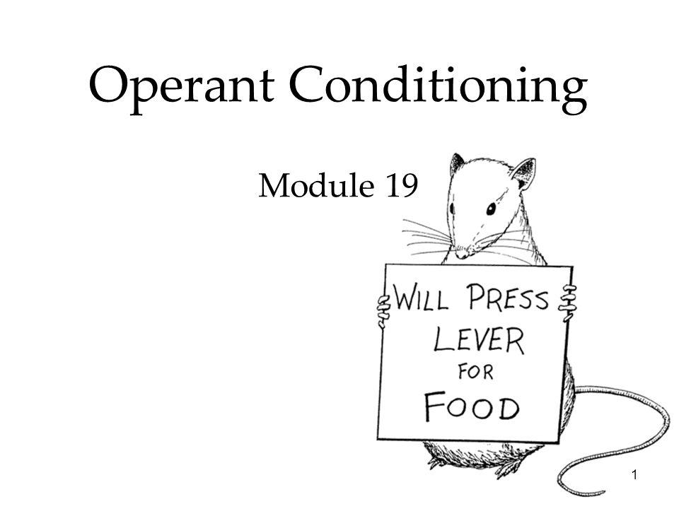 Operant Conditioning Module 19
