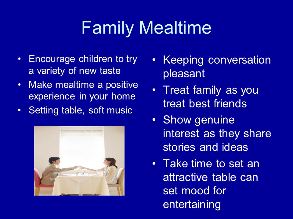 Family Mealtime Keeping conversation pleasant