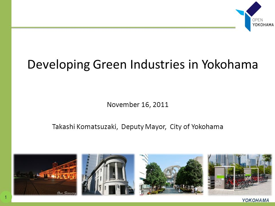 Developing Green Industries in Yokohama
