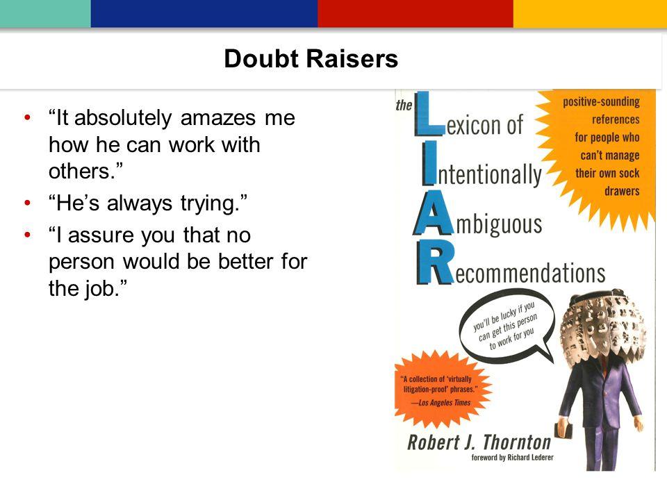 Doubt raisers Doubt Raisers