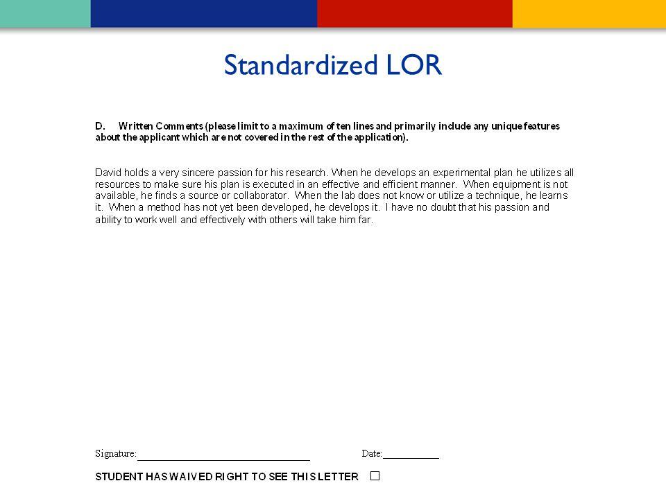 Standardized LOR