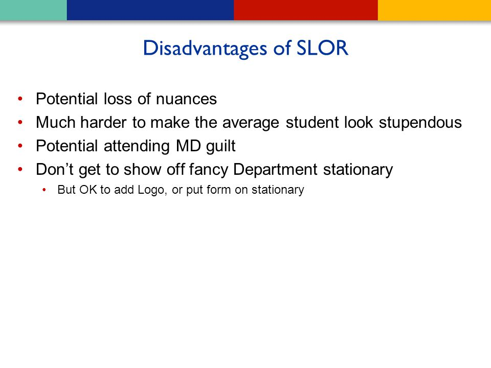 Disadvantages of SLOR Potential loss of nuances