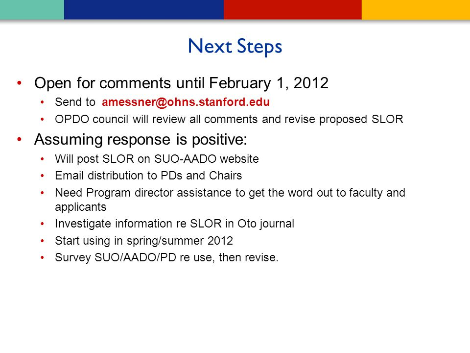 Next Steps Open for comments until February 1, 2012