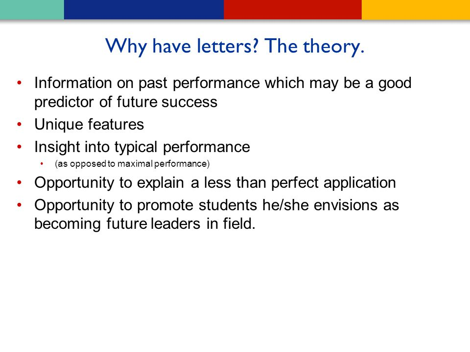 Why have letters The theory.