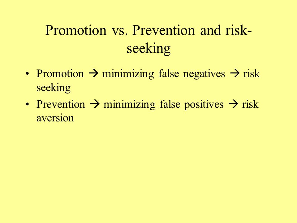 Promotion vs. Prevention and risk-seeking
