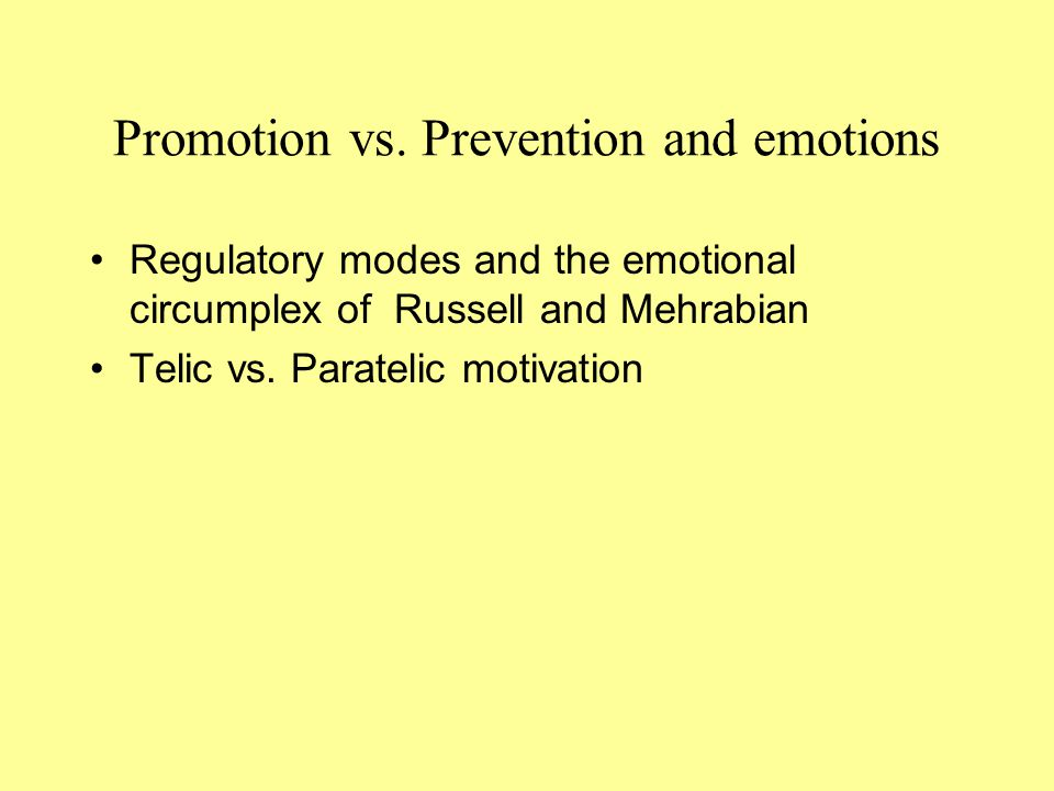 Promotion vs. Prevention and emotions