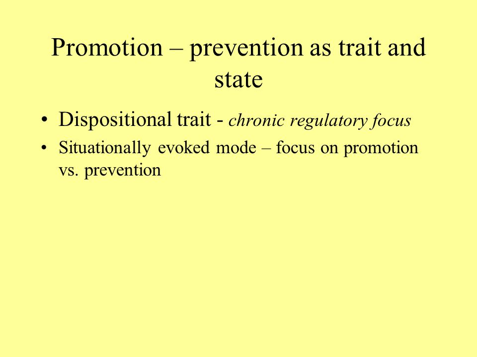 Promotion – prevention as trait and state