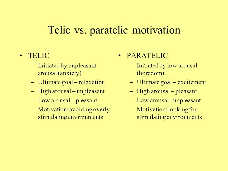 Telic vs. paratelic motivation