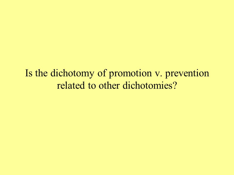 Is the dichotomy of promotion v