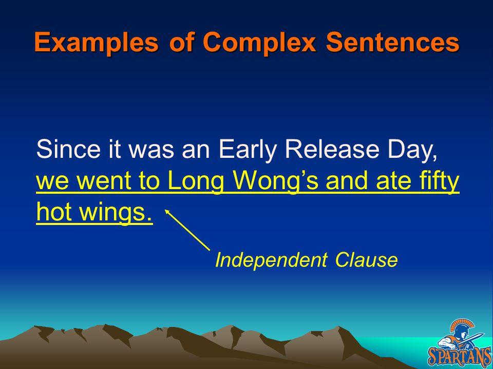 Examples of Complex Sentences