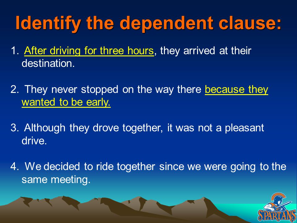Identify the dependent clause: