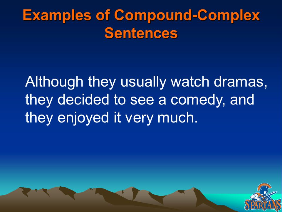 Examples of Compound-Complex Sentences