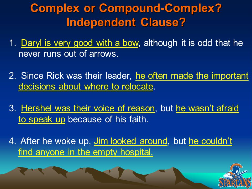 Complex or Compound-Complex Independent Clause