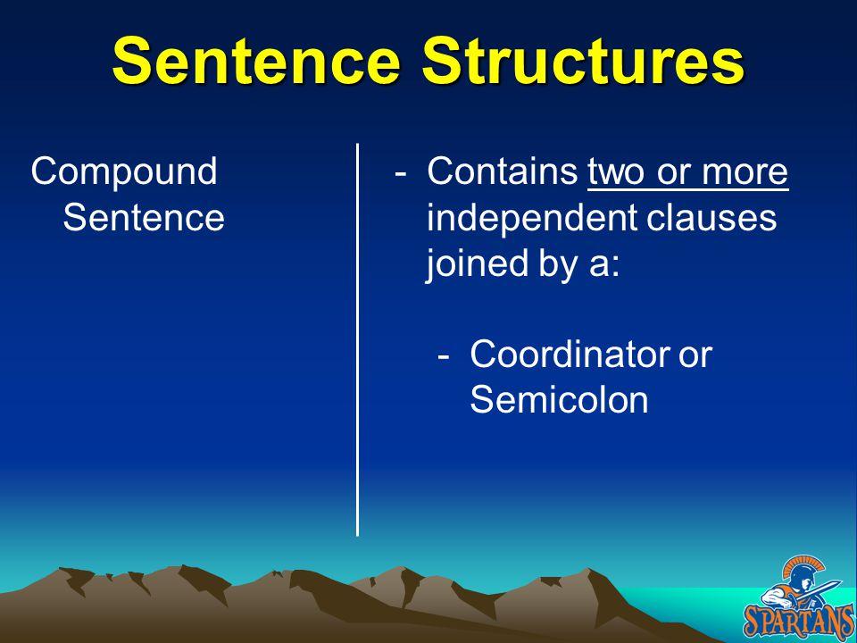 Sentence Structures Compound Sentence