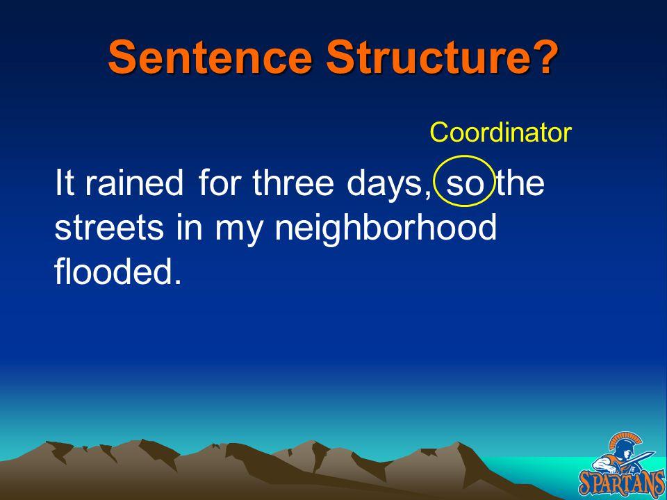 Sentence Structure. Coordinator.