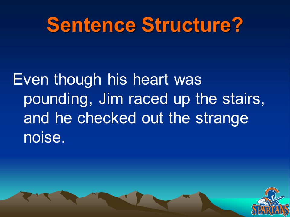Sentence Structure.