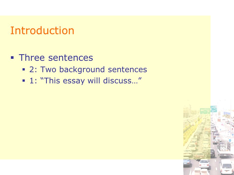 Introduction Three sentences 2: Two background sentences