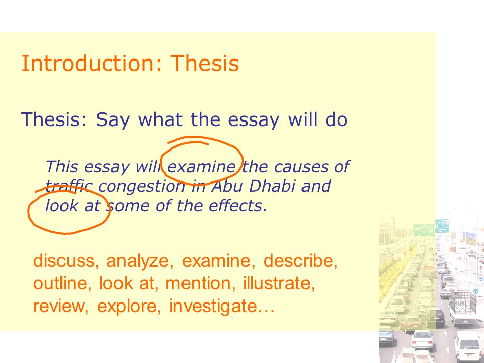 traffic congestion cause and effect essay ppt  introduction thesis thesis say what the essay will do