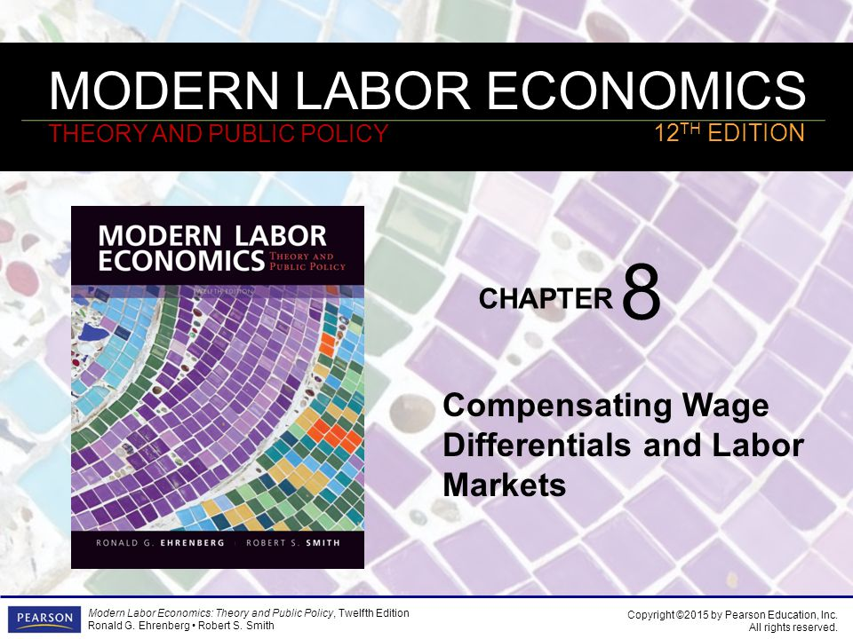 8 Compensating Wage Differentials and Labor Markets