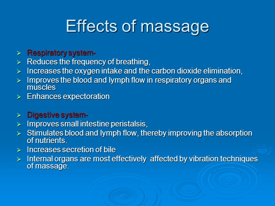 Effects of massage Respiratory system-
